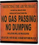 No Gas Passing Canvas Print