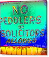 No Peddlers Or Solicitors Canvas Print