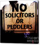 No Solicitors Or Peddlers Canvas Print