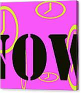 Now Pink Canvas Print