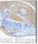Ocean Whispers Canvas Print