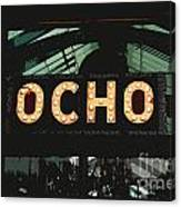 Ocho San Antonio Restaurant Entrance Marquee Sign Cutout Digital Art Canvas Print