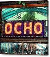 Ocho San Antonio Restaurant Entrance Marquee Sign Fresco Digital Art Canvas Print