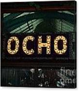 Ocho San Antonio Restaurant Entrance Marquee Sign Poster Edges Digital Art Canvas Print