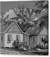 Old Cayman Cottages Monochrome Canvas Print