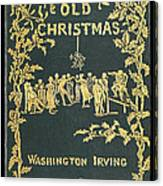 Old Christmas Canvas Print