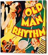 Old Man Rhythm, Us Poster, From Top Canvas Print