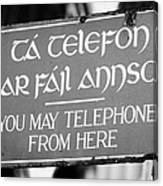 Old Style Weathered You May Telephone From Here Green And Gold Sign In Irish And English In Dublin Canvas Print
