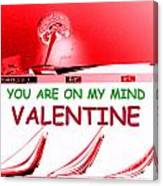 On My Mind Valentine Canvas Print