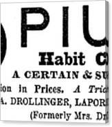 Opium Habit Cure, 1877 Canvas Print