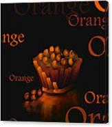 Orange - Fruit And Veggie Series -  #23  Canvas Print