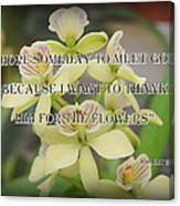 Orchids With Robert Brault Quote Canvas Print