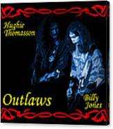 Outlaws Billy Jones And Hughie Thomasson Canvas Print