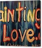 Paintings I Love .com Canvas Print