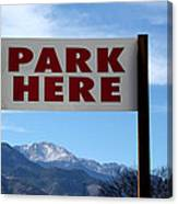 Park Here Canvas Print