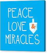 Peace Love And Miracles With Dreidel  Canvas Print
