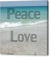 Peace Love Beach Canvas Print