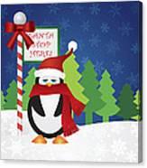 Penguin At Santa Stop Here Sign Canvas Print