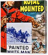 Perils Of The Royal Mounted, Us Poster Canvas Print