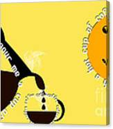 Perk Up With A Cup Of Coffee 13 Canvas Print