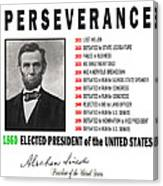 Perseverance Of Abraham Lincoln Canvas Print