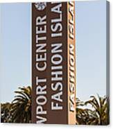 Photo Of Fashion Island Sign In Newport Beach Canvas Print