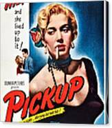 Pickup, Us Poster, Beverly Michaels Canvas Print