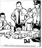Police Detectives Search Through A Table Canvas Print