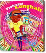 Professor Longhair Canvas Print