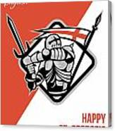 Proud To Be English Happy St George Greeting Card Canvas Print