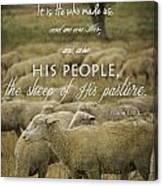 Psalm 100 3 Canvas Print