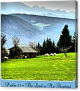 Psalm 23 The Lord Is My Shepherd ... He Maketh Me Lie Down In Green Pastures Canvas Print