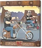 Pug Ugly M.c. Canvas Print