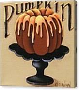 Pumpkin Spice Cake Canvas Print