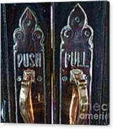 Push And Pull Canvas Print