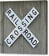Rail Road Crossing Sign Canvas Print