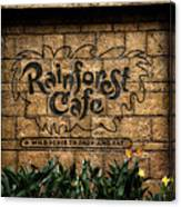 Rain Forest Cafe Signage Downtown Disneyland 01 Canvas Print