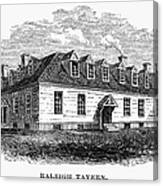 Raleigh Tavern, 1770s Canvas Print