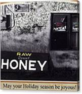 Raw Desert Honey Christmas Card Florence Arizona 2007 Canvas Print