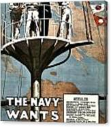 Recruiting Poster - Britain - Navy Wants Men Canvas Print