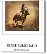 Renee Rubichaud At End Of Trail Canvas Print