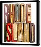 Rhode Island Antique Letterpress Printing Blocks Canvas Print