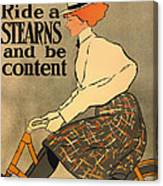 Ride A Stearns And Be Content Canvas Print