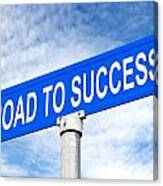 Road To Success Street Sign Canvas Print