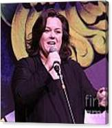 Rosie O'donnell Canvas Print
