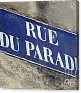 Rue Du Paradis Street Sign Canvas Print