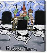 Russian Tooth Canvas Print