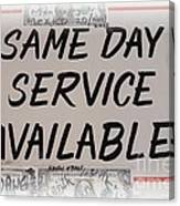 Same Day Service Available Canvas Print