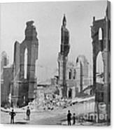 San Francisco After Earth Quake 1906 Canvas Print