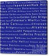 San Francisco In Words Blue Canvas Print